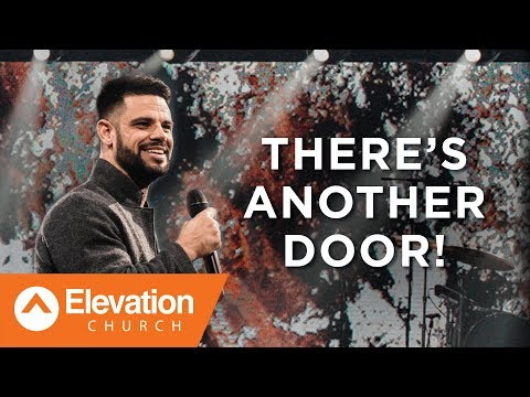 There's Another Door! | Savage Jesus | Pastor Steven Furtick