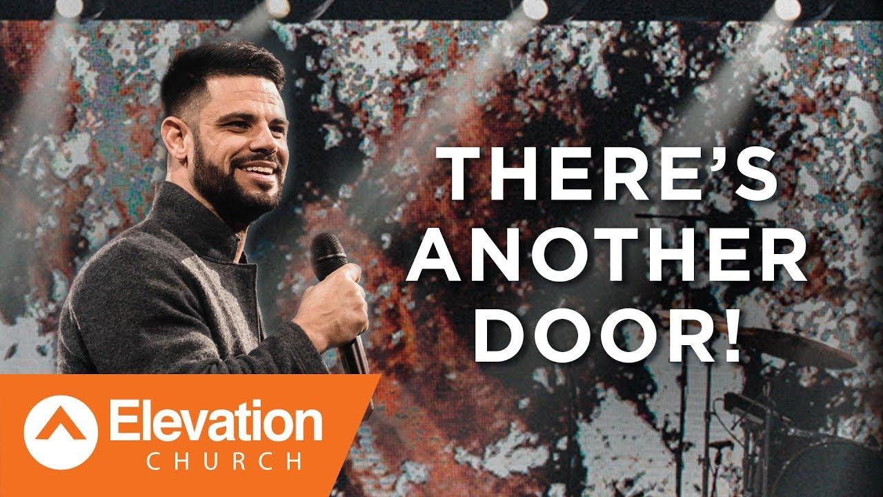 There's Another Door!   Savage Jesus   Pastor Steven Furtick