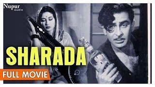 Sharada 1957 Full Movie   Raj Kapoor , Meena Kumari   Bollywood Classic Movies   Nupur Audio