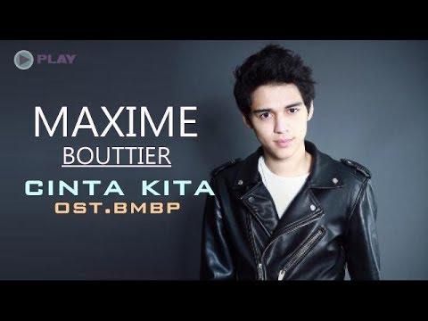 Maxime Bouttier- Cinta Kita