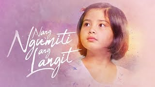 Episode 1 | Nang Ngumiti Ang Langit (With Eng Subs)