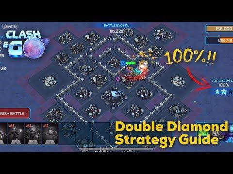 CLASH & GO - HOW TO 3 STAR THE DOUBLE DIAMOND BASE