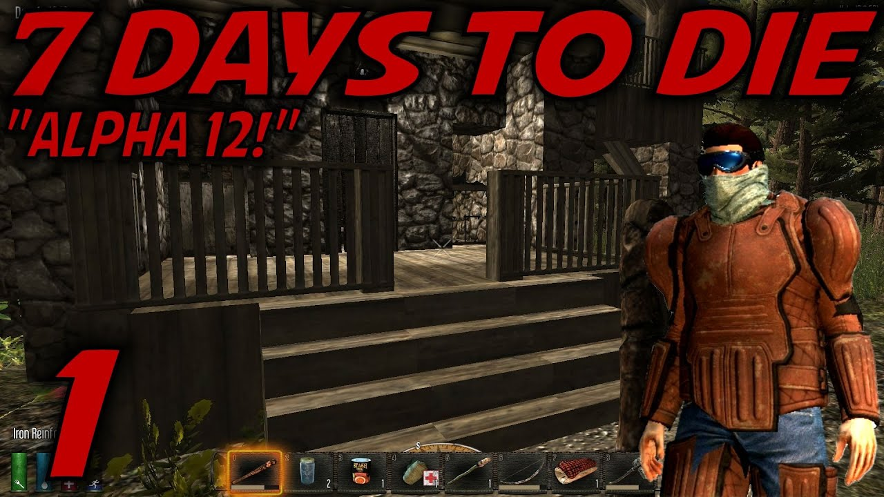 7 days to die alpha 12 gameplay let 39 s play giveaway is over s 12 ep 1 alpha 12 youtube. Black Bedroom Furniture Sets. Home Design Ideas