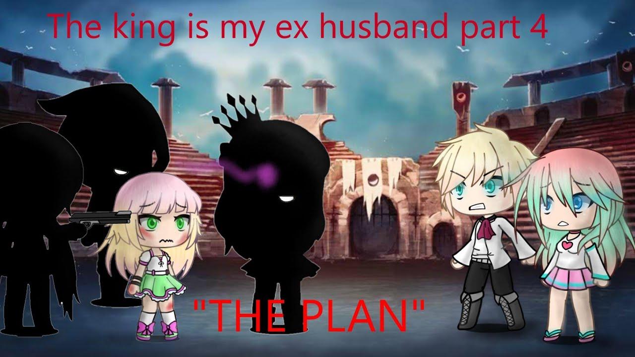 Download the plan/ the king is my ex husband part 4   Gacha life mini movie    GLMM