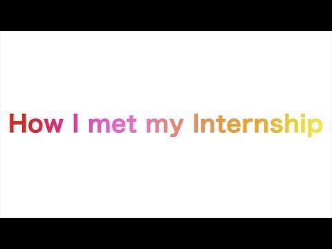 How I Met My Internship Trailer