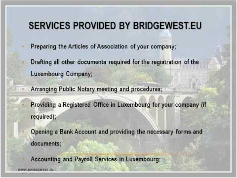 How to Open a Company in Luxembourg - CompanyFormationLuxembourg.com BRIDGEWEST