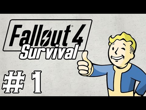 Let's Play Fallout 4 - [SURVIVAL - NO FAST TRAVEL] - Part 1 - THE HYPE IS REAL!