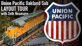 HO Union Pacific Oakland Sub Layout Tour With Seth Neumann