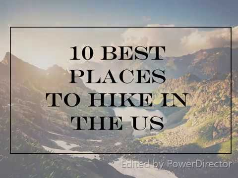 10 Best Places To Hike In The US