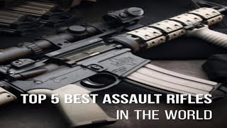 Top 5 : Top Assault Refile Used By Army 2018