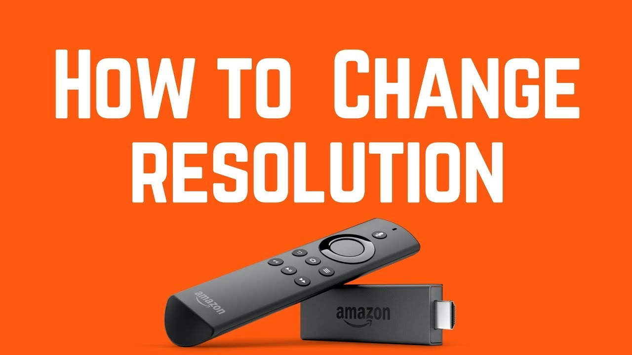 Amazon Firestick | How to CHANGE Resolution