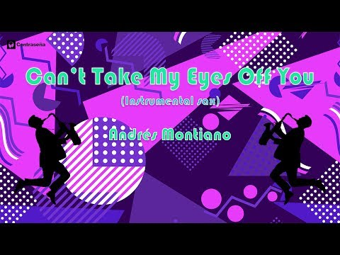 Can't Take My Eyes Off You, Instrumental 80's Party Music, Dance Remember by Andrés Montiano