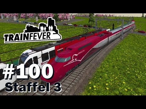 TRAIN FEVER S3/#100: Kein Special dafür kurz vorm Rage-Quit [Let's Play][Gameplay][Deutsch][1440p]