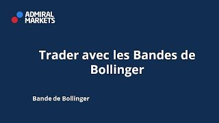 Trader avec les Bandes de Bollinger