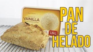 Cómo hacer PAN de HELADO de VAINILLA