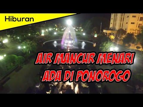 HOT !!! Air Mancur Dewi Songgolangit Ponorogo Menari