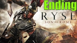 Ryse Son Of Rome Part 18 Chapter 8 ENDING - Son of Rome Walkthrough XBOX ONE