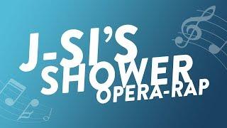 J Si's Opera Rap!