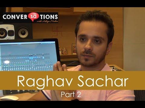 Raghav Sachar : journey in Bollywood | part 2 || S05 E19 || SudeepAudio.com