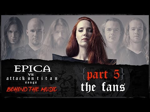 EPICA - Attack On Titan: Viewers Turned Fans (OFFICIAL INTERVIEW)