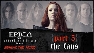 EPICA – Attack On Titan: Viewers Turned Fans (OFFICIAL INTERVIEW)