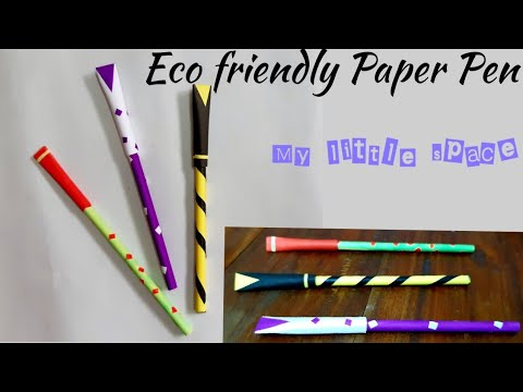 ECO Friendly Paper Pen |How to make paper pen at home | crafts for school | DIY | My little space