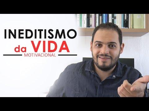 INEDITISMO DA VIDA - MOTIVACIONAL | Inédito Pra Quem Nunca Viu |