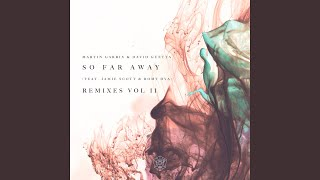 So Far Away (Curbi Remix)