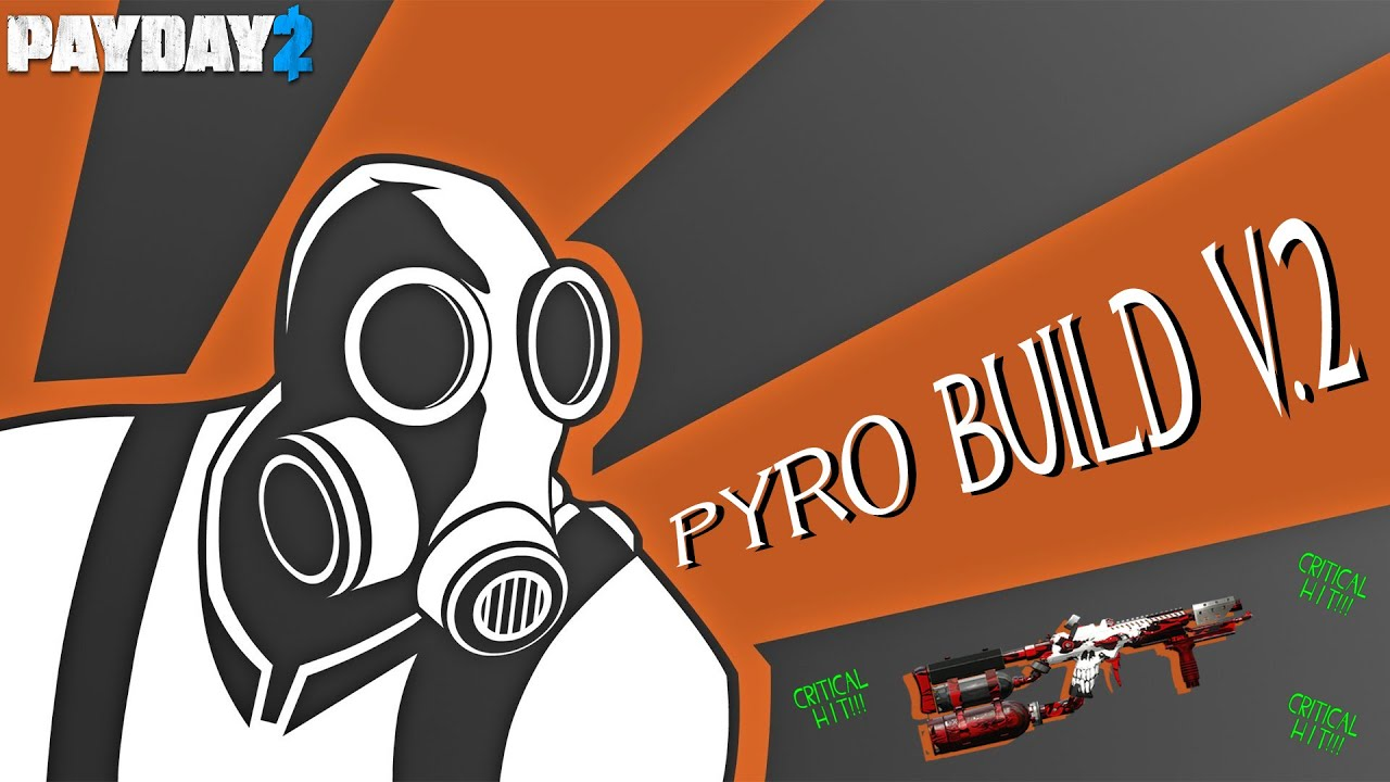 Payday  Build Flamethrower