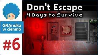 Don't Escape: 4 Days to Survive PL #6 | Sekrety Sidereal Plexus