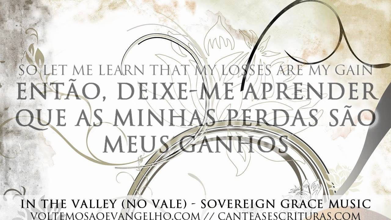 sovereign-grace-music-in-the-valley-no-vale-voltemos-ao-evangelho