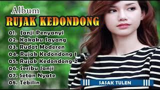 Gambar cover [Full Album] RUJAK KEDONDONG ~ Lagu Sasak