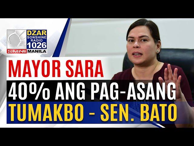 Mayor Inday Sara, mas malaki ang tsansa na hindi tatakbo sa pagkapangulo ayon kay Sen. Dela Rosa