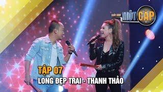 Long Đẹp Trai - Thanh Thảo: Tình nhạt phai | Trời sinh một cặp tập 7 | It takes 2 Vietnam 2017