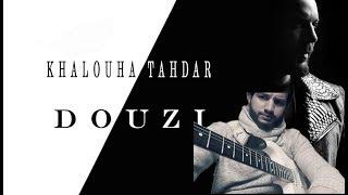DOUZI - khalouha tahdar guitar lesson - دوزي - خلوها تهدر