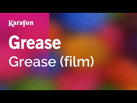 Karaoke Grease - Grease (film) *