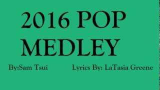 2016 POP Medley By Sam Tsui Lyrics