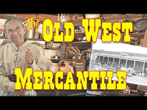 The Old West Mercantile