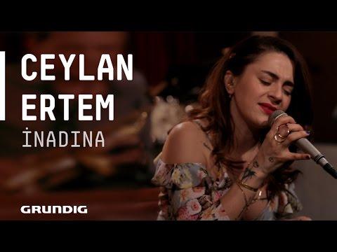 Ceylan Ertem - İnadına @Akustikhane #sesiniaç