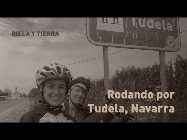 Rodando por Tudela, Navarra
