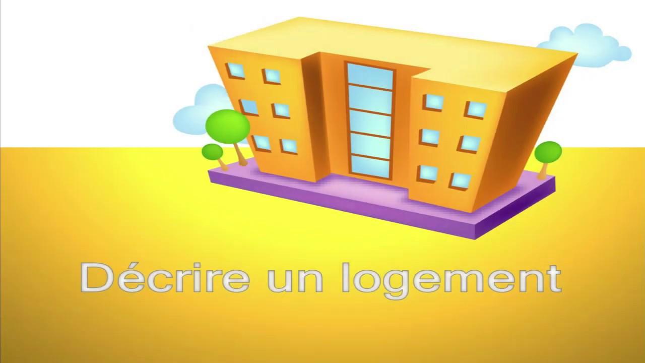 Dcrire un logement  Apprendre le franais 19  YouTube