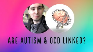 Are Autism and OCD linked?