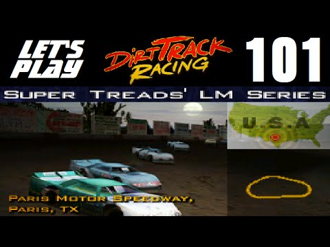 Let's Play Dirt Track Racing - Part 101 - Y9R9 - Paris Motor Speedway
