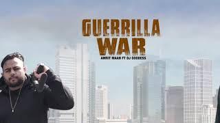 Guerrilla war amrit maan