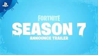 Fortnite - Season 7 Trailer | PS4