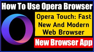 How To Use Opera Browser | Opera Touch Fast New And Modern Web Browser | By Tech Yalgaar screenshot 3