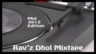 Dancehall Good To We - Ravz Dhol Mixtape!