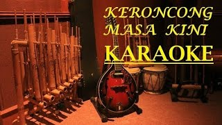 BENGAWAN SOLO Keroncong Karaoke Tanpa Vocal HD Audio