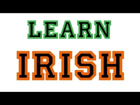 Languages :: How To Speak Irish :: Hello