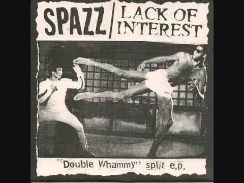 "Spazz/lack Of Interest - Double Whammy Split 7"""